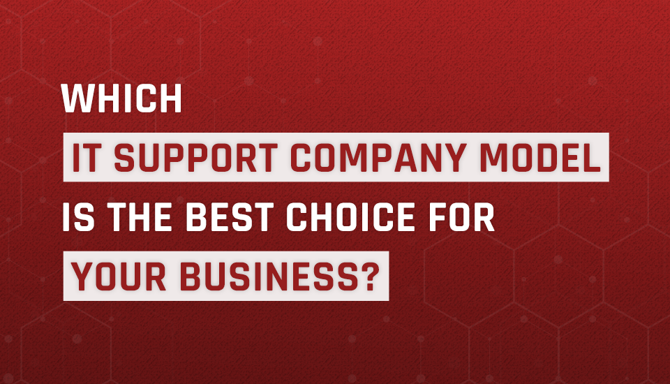 Learn what an IT support company does